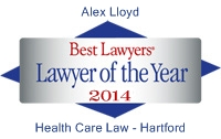 Alex Lloyd Best Lawyers Lawyer of the Year 2014 Health Care Law Hartford